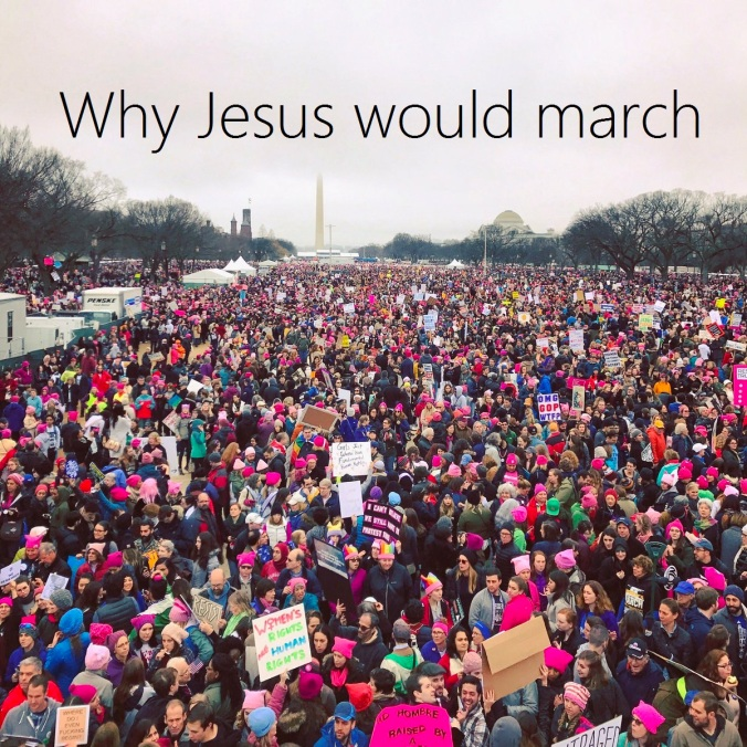 why-jesus-would-march